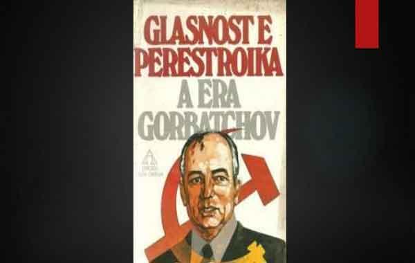 Gorbachev Perestroika And Glasnost